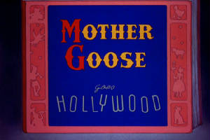 mothergoosegoeshollywood.jpg